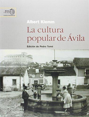 9788400086732: La Cultura Popular de Avila