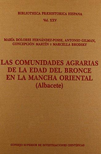 9788400086763: Las comunidades agrarias de la Edad del Bronce en la Mancha Oriental (Albacete) (Biblioteca Praehistórica Hispana)