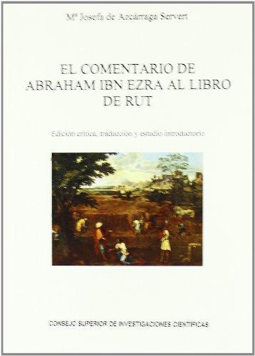 9788400086909: El comentario de Abraham Ibn Ezra al Libro de Rut (Literatura Hispano-Hebrea. Serie A)