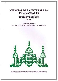 9788400087364: Ciencias de la naturaleza en Al-Andalus. Tomo VIII. Textos y estudios