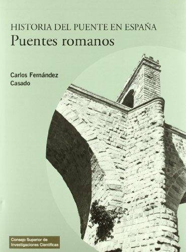 9788400087388: Historia del puente en España. Puentes romanos (Textos Universitarios)