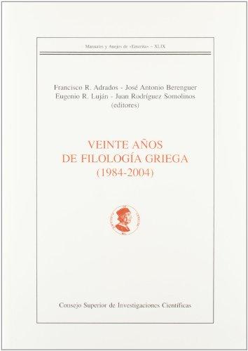 9788400087500: Veinte años de Filología Griega (1984-2004) (Manuales y Anejos de Emérita)