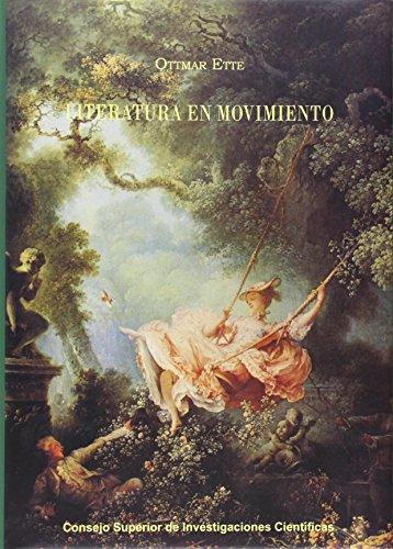 9788400087517: Literatura en movimiento: Espacio y dinámica de una escritura transgresora de fronteras en Europa y América