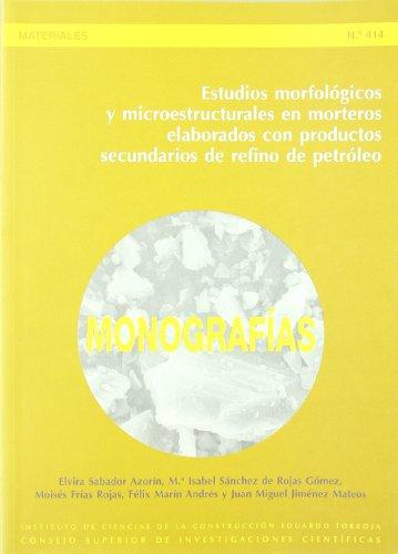 Estudios morfológicos y microestructurales en morteros elaborados: Mª Isabel Sánchez