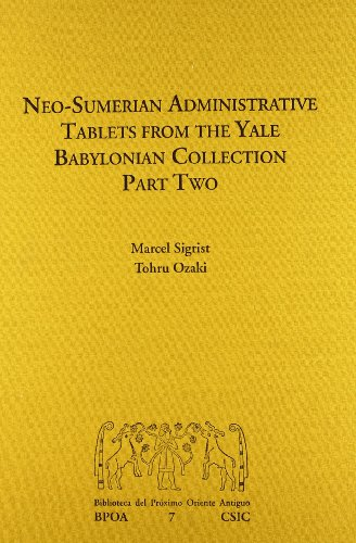 Neo-Sumerian administrative tablets from the Yale Babylonian: Sigrist, Marcel;Ozaki, Tohru
