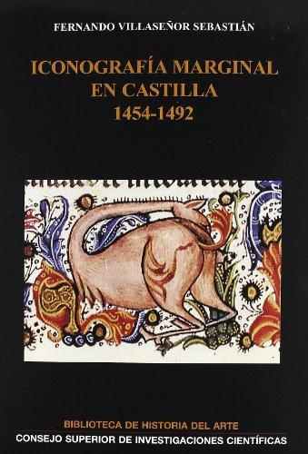 9788400088804: ICONOGRAFIA MARGINAL EN CASTILLA 1454-1492