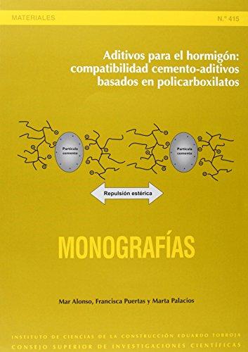 9788400089078: Aditivos para el hormigón: compatibilidad cemento-aditivos basados en policarboxilatos