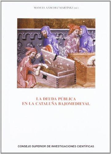9788400089115: La deuda pública en la Cataluña bajomedieval (Anejos del Anuario de Estudios Medievales)