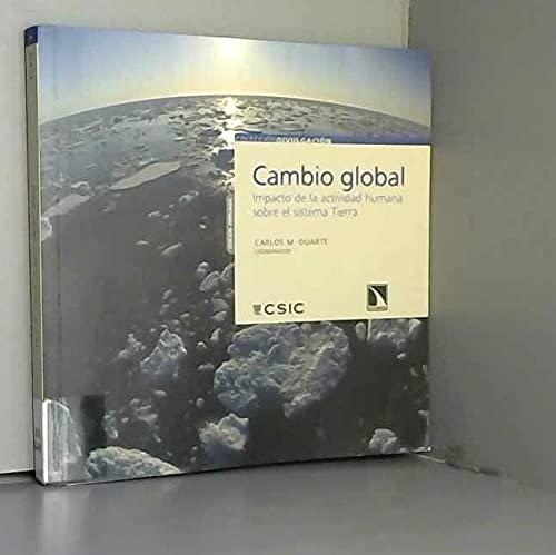 9788400089153: Cambio global: Impacto de la actividad humana sobre el sistema Tierra (Colección Divulgación)