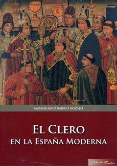 9788400090357: El clero en la España moderna