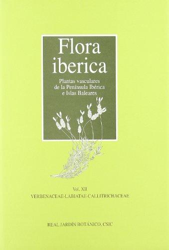 9788400090418: Flora ibérica. Vol. XII. Verbenaceae-Labiatae-Callitrichaceae