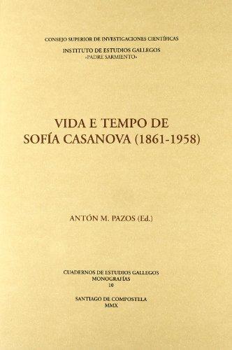 9788400091309: Vida e tempo de Sofía Casanova (1861-1958) (Cuadernos de Estudios Gallegos. Monografías)