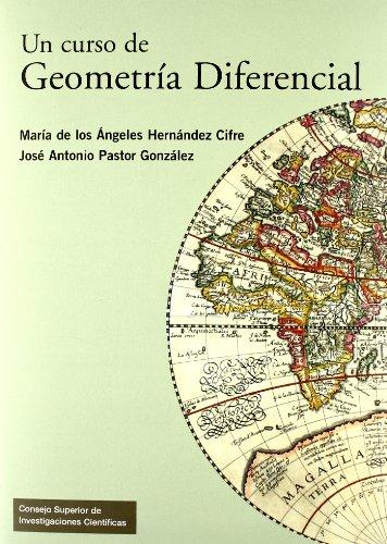 Un curso de Geometría Diferencial: Pastor González, José