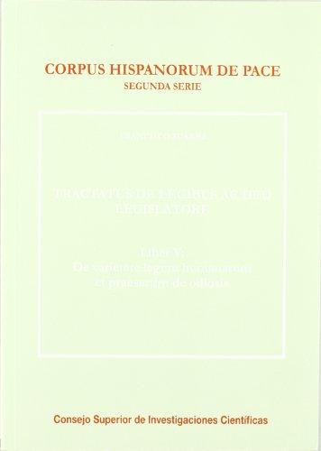 9788400091606: Tractatus de legibus ac deo legislatore: Liber V: De varietate legum humanarum praesertim de odiosis (Corpus Hispanorum de Pace. 2.ª Serie)