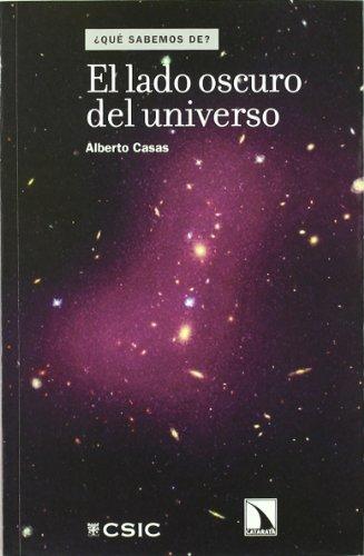 9788400092146: El lado oscuro del Universo (¿Qué sabemos de?)