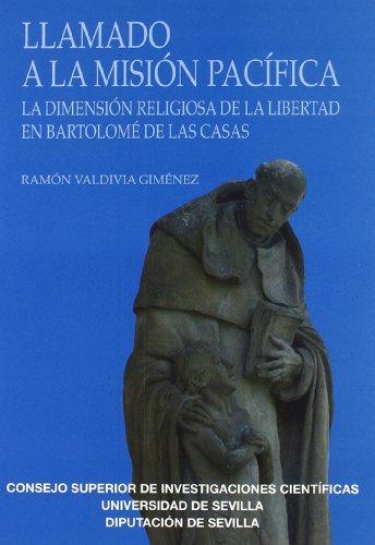 9788400092443: Llamado a la misión pacífica: La dimensión religiosa de la libertad en Bartolomé de las Casas