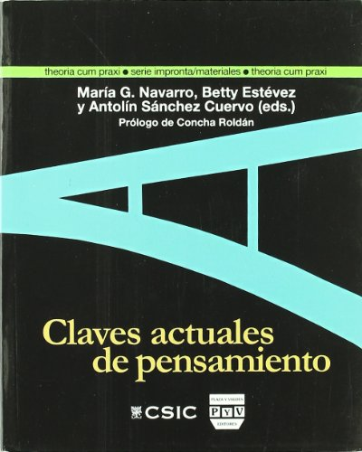 CLAVES ACTUALES DEL PENSAMIENTO: Seminario Internacional de: Betty Estévez Cedeño;