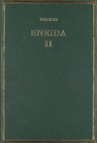9788400092832: Eneida. Vol II: (Libros IV-VI): 2 (Alma Mater)