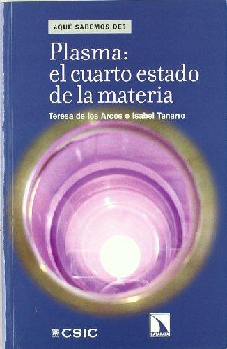 9788400093037: Plasma: el cuarto estado de la materia (¿Qué sabemos de...?)