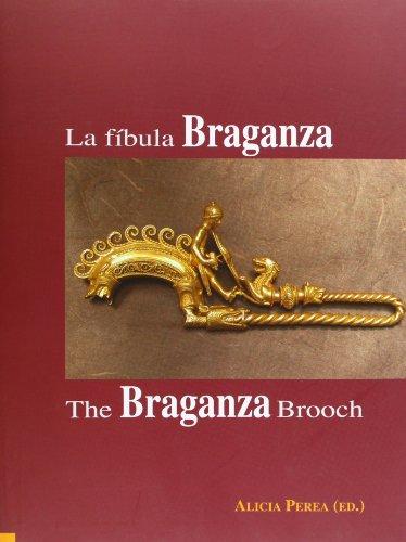 9788400093259: La fíbula Braganza. The Braganza Brooch