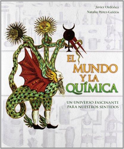 9788400093365: EL MUNDO Y LA QUIMICA: UN UNIVERSO FASCINANTE PARA NUESTROS SENTI DOS