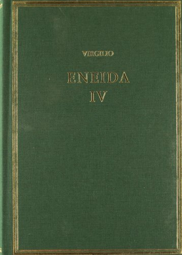 9788400093402: Virgilio - Eneida IV (Libros X-XII) (Volumen IV)