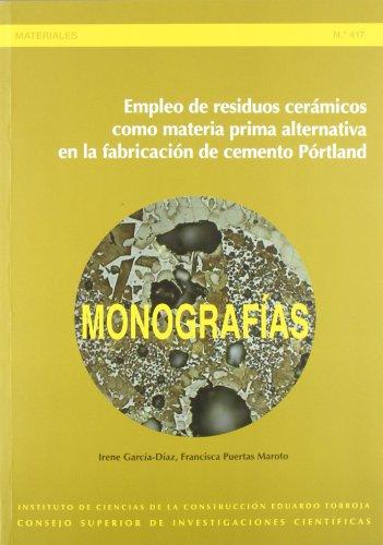 9788400093686: Empleo de residuos cer?micos como materia prima alternativa en la fabricaci?n de cemento P?rtland