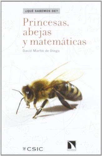 9788400094096: Princesas, abejas y matemáticas