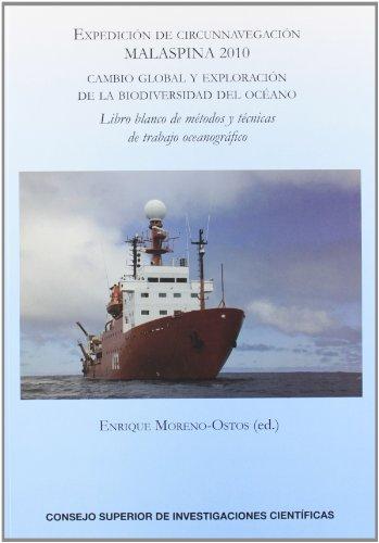 9788400094195: Expedición de circunnavegación Malaspina 2010: Cambio global y exploración de la biodiversidad del océano. Libro blanco de métodos y técnicas de trabajo oceanográfico