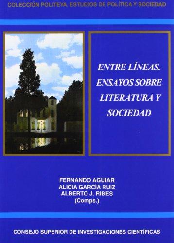 9788400094317: Entre líneas. Ensayos sobre literatura y sociedad (Politeya. Estudios de política y sociedad)