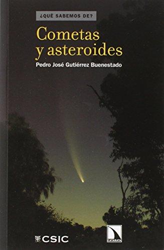 9788400094683: Cometas y asteroides (¿Qué sabemos de?)