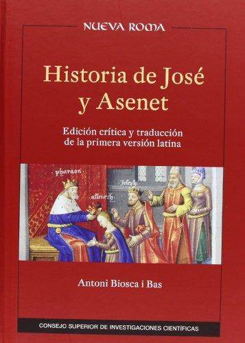 9788400095116: Historia de José y Asenet.: Edición crítica y traducción de la primera versión latina.