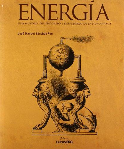 9788400095550: Energía: Una historia del progreso y desarrollo de la humanidad