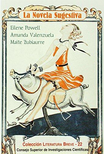 La novela sugestiva: Eílene Powell-Amanda Valenzuela-Maite