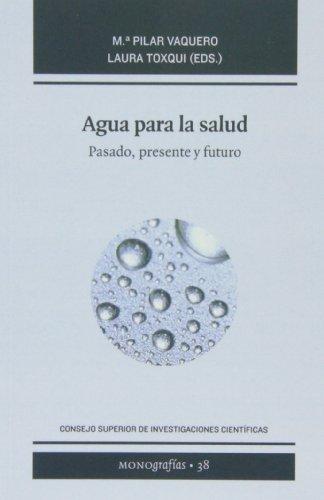 9788400095727: Agua para la salud: Pasado, presente y futuro (Monografías)
