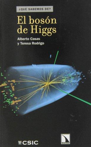 EL BOSÓN DE HIGGS: CASAS GONZÁLEZ, ALBERTO;RODRIGO