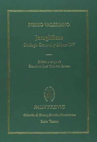 9788400096564: Jeroglíficos. Prólogo general y Libros I-V (Palmyrenus. Colección de Textos y Estudios Humanísticos. Serie Textos)