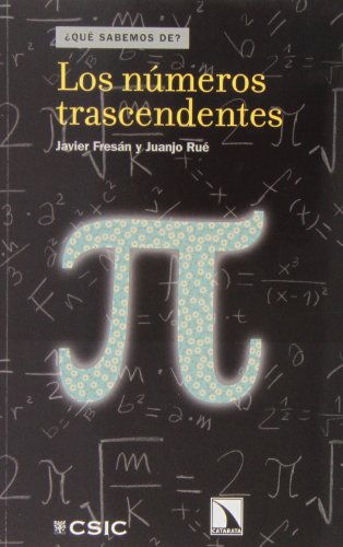 9788400096724: Los números trascendentes [Apr 30, 2013] Fresán Leal, Javier and Rué Perna, Juan José