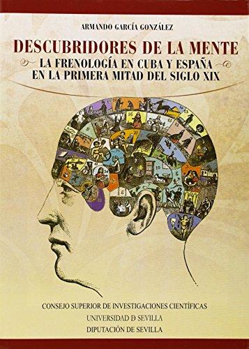 9788400097127: Descubridores de la mente: La frenolog�a en Cuba y Espa�a en la primera mitad del siglo XIX