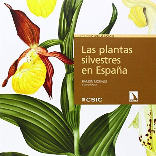 9788400097578: Las plantas silvestres en España (Divulgación)