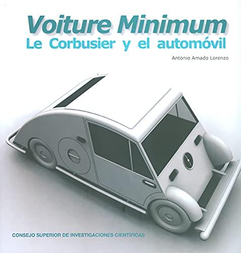 VOITURE MINIMUM: LE CORBUSIER Y EL AUTOMÓVIL: Antonio Amado Lorenzo