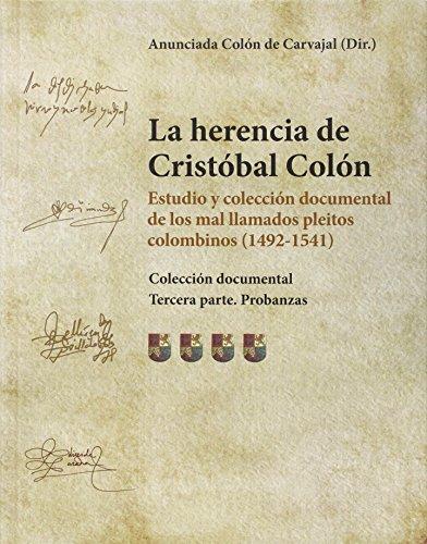 9788400100155: La herencia de Cristóbal Colón. Estudio y colección documental de los mal llamados pleitos colombinos (1492-1541)