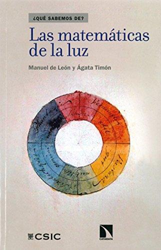 Las matemáticas de la luz: Timón García-Longoria, Ágata;