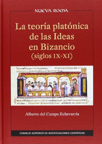 9788400950934: La Teoría Platónica De Las Ideas En Bizancio (Siglos IX-XI)