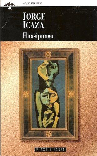 9788401002984: Huasipungo