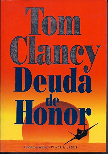 Deuda de Honor / Debt of Honor (Spanish Edition) (8401009243) by Tom Clancy