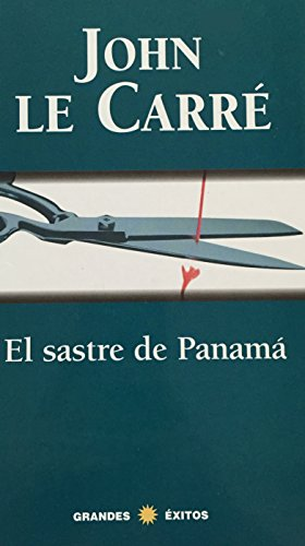 9788401010705: El Sastre De Panama/the Tailor of Panama (Spanish Edition)