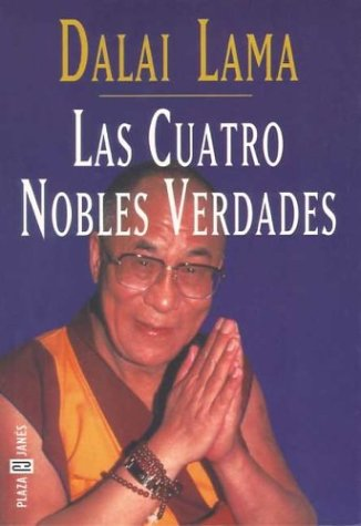 9788401011702: Las cuatro nobles verdades
