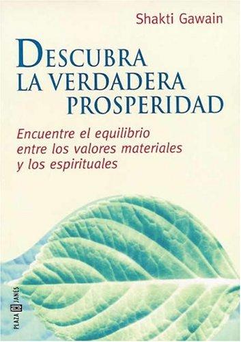 9788401011719: Descubra La Verdadera Prosperidad