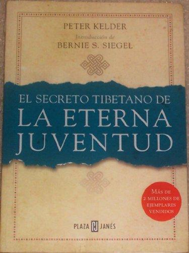 9788401011887: El Secreto Tibetano de La Eterna Juventud (Spanish Edition)